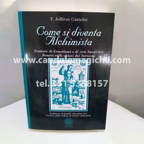 libro come si diventa alchimista